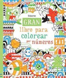 Gran Libro Para Colorear Por Números Vvaa Comprar Libro 9781409573272