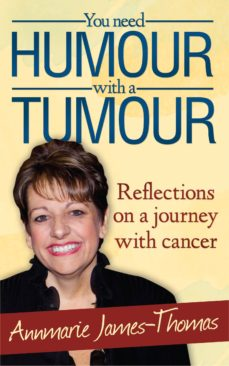 you need humour with a tumour (ebook)-annmarie james-thomas-9781909624672
