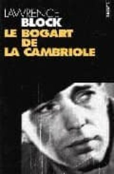 Descargar ebook en francés LE BOGART DE LA CAMBRIOLE en español