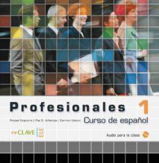 Titantitan.mx Profesionales 1: Audio Para La Clas I (Ele: Español Lengua Extran Jera) (Audio-cd) Image