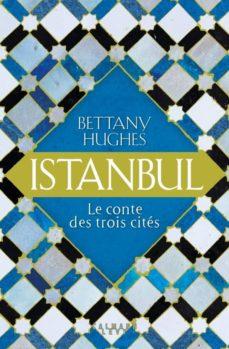 Descarga gratuita de libros online. ISTANBUL (Spanish Edition) 9782702163672