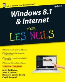 windows 8.1 et internet nouvelle édition pour les nuls (ebook)-margaret levine young-john r.levine-carol baroudi-9782754070072