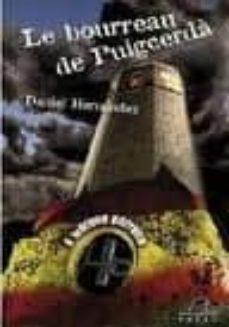 Descargar libros electrónicos kindle LE BORREAU DE PUIGCERDA 9782908476972 de DANIEL HERNANDEZ