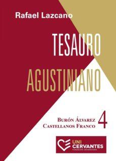 Valentifaineros20015.es Tesauro Agustiniano. Tomo 4. ÁLvarez Burón - Castellanos Franco Image