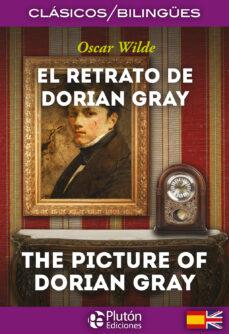 Permacultivo.es El Retrato De Dorian Gray / The Picture Of Dorian Gray (Ed. Bilingüe) Image