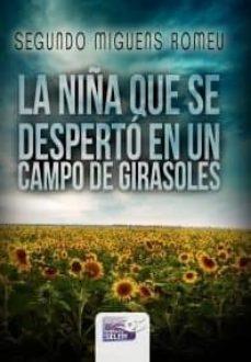 Encuentroelemadrid.es La Niña Que Se Desperto En Un Campo De Girasoles Image
