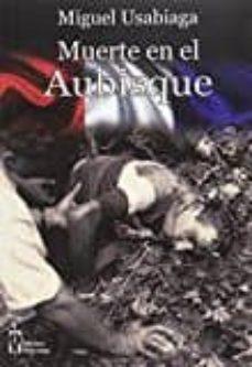 Descargas móviles ebooks gratis MUERTE EN EL AUBISQUE de MIGUEL USABIAGA