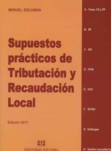 SUPUESTOS PRACTICOS DE TRIBUTACION Y RECAUDACION LOCAL