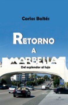 retorno a marbella-carlos baltes-9788416284672