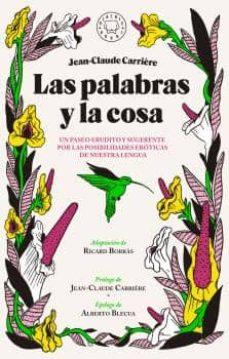 Padella.mx Las Palabras Y La Cosa: Un Paseo Por Las Posibilidades Eroticas De Nuestra Lengua Image
