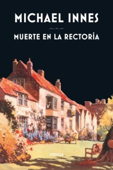 Descarga gratuita de libros de bittorrent. MUERTE EN LA RECTORIA (Literatura española) CHM de MICHAEL INNES 9788416638772