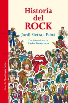 historia del rock: la historia que cambio el mundo-jordi sierra i fabra-9788416854172