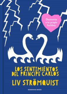 los sentimientos del príncipe carlos-liv stromquist-9788417511272