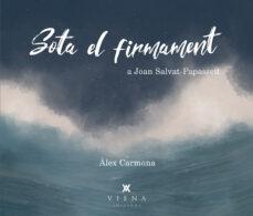 Libro en inglés descarga gratuita pdf SOTA EL FIRMAMENT  9788417998172