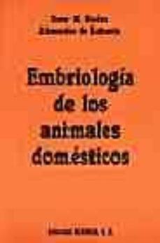 Descarga electrónica de libros de texto EMBRIOLOGIA DE LOS ANIMALES DOMESTICOS ePub CHM FB2 en español