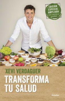 transforma tu salud (edición ampliada)-xevi verdaguer-9788425356872