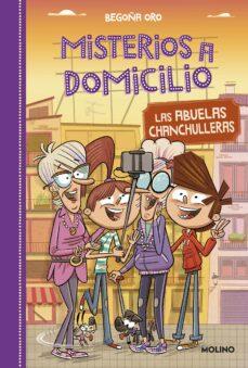 Descargar MISTERIOS A DOMICILIO 3: ABUELAS CHANCHULLERAS gratis pdf - leer online