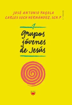 grupos jóvenes de jesús 1-jose antonio pagola-carles such hernandez-9788428830072