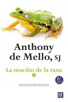 la oracion de la rana 2-anthony de mello-9788429324372