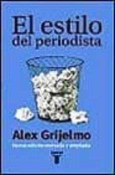 el estilo del periodista-alex grijelmo-9788430604272