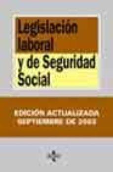 Encuentroelemadrid.es Legislacion Laboral Y De Seguridad Social (5ª Ed. 2003) Image