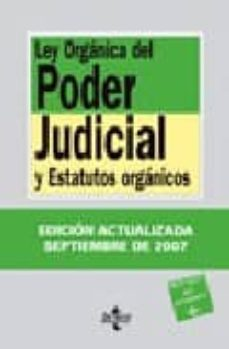 Valentifaineros20015.es Ley Organica Del Poder Judicial Y Estatutos Organicos (21ª Ed.) Image