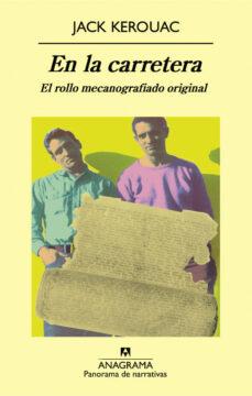 Descargas de libros más vendidas gratis EN LA CARRETERA (EL ROLLO MECANOGRAFIADO ORIGINAL)  in Spanish 9788433975072