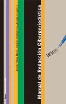Descargar MANUAL DE REDACCION CIBERPERIODISTICA gratis pdf - leer online