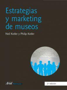 Descargar ESTRATEGIAS Y MARKETING DE MUSEOS gratis pdf - leer online