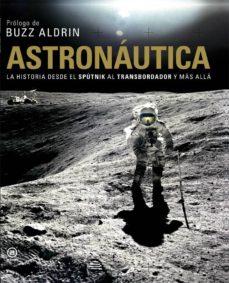 Costosdelaimpunidad.mx Astronautica. La Historia Desde El Sputnik Al Transbordador Y Mas Alla Image