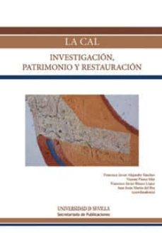 la cal: investigacion, patrimonio y restauracion-9788447215072