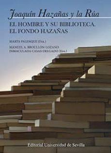 Descargar JOAQUIN HAZAÑAS Y LA RUA: EL HOMBRE Y SU BIBLIOTECA. EL FONDO HAZAÑAS gratis pdf - leer online