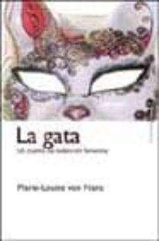 Padella.mx La Gata: Un Cuento De Redencion Femenina Image