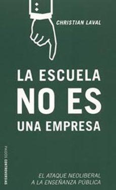 Permacultivo.es La Escuela No Es Una Empresa: El Ataque Neoliberal A La Enseñanza Publica Image