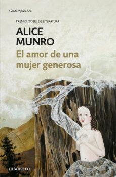 el amor de una mujer generosa-alice munro-9788466343572