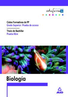 Biologia Para Acceso A Ciclos Formativos De Grado Superior Prueb A Libre Para La Obtencion Del Titulo De Bachiller Vv Aa Comprar Libro