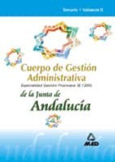 Upgrade6a.es Cuerpo De Gestion Administrativa De La Junta De Andalucia. Especi Alidad Gestion Financiera (B1200): Temario (Vol. Ii) Image