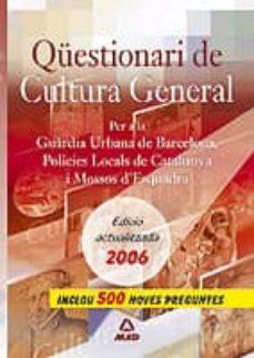 Mrnice.mx Qüestionari De Cultura General Per La Guardia Urbana De Barcelona Policias Locals De Catalunya I Mossos D Esquadra Image