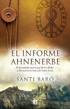 Descargar archivos pdf de libros electrónicos EL INFORME AHNENERBE (CAST) 9788466658072 MOBI PDB (Spanish Edition)