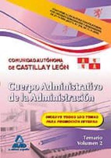 Geekmag.es Cuerpo Administrativo De La Administracion De La Comunidad Autono Ma De Castilla Y Leon: Temario (Vol. Ii) Image