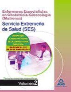 Relaismarechiaro.it Enfermeros Especialistas En Obstetricia-ginecologia (Matronas) De L Servicio Extremeño De Salud (Ses). Temario De Materias Especificas Volumen Ii Image