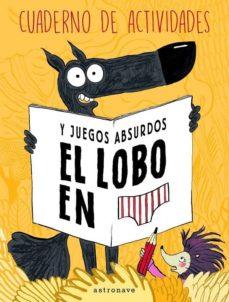 Titantitan.mx El Lobo En Calzoncillos:cuaderno De Actividades Y Juegos Absurdos Image