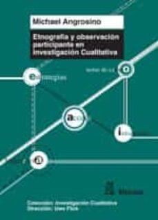 etnografia y observacion participante en investigacion cualitativ a-michael angrosino-9788471126672