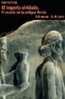 Emprende2020.es El Imperio Olvidado: El Mundo De La Antigua Persia Image
