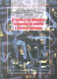 Inmaswan.es El Caribe Y Sus Diasporas: Cartografia De Saberes Y Practicas Cul Turales Image