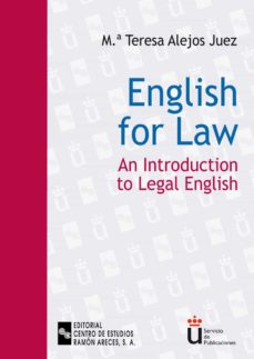 english for law: an introduction to legal english-maria teresa alejos juez-9788480046572