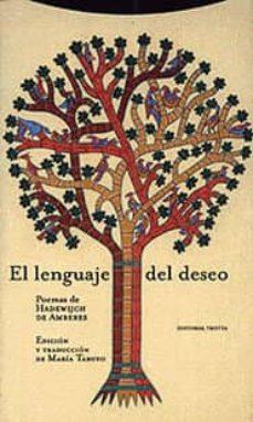 Descargar EL LENGUAJE DEL DESEO: POEMAS DE HADEWIJCH DE AMBERES gratis pdf - leer online
