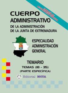 ADMINISTRATIVOS ADMINISTRACIÓN GENERAL (TEMAS 18 - 35) (TEMARIO) - VV.AA. | Triangledh.org