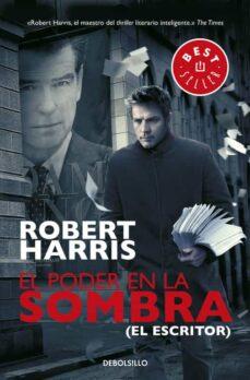 Descarga gratuita de libros número isbn EL PODER EN LA SOMBRA en español de ROBERT HARRIS PDB RTF CHM