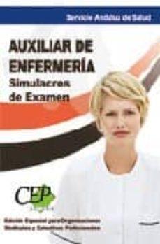 Curiouscongress.es Simulacros De Examen. Auxiliar De Enfermeria. Servicio Andaluz De Salud. (Sas) Edicion Especial Image